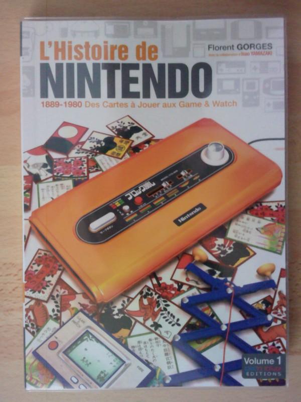 L'Histoire de Nintendo vol. 1 : 1889-1990 Des Cartes à Jouer aux Games & Watch