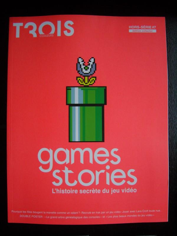 """Trois Couleurs Hors-série n°7 : """"Games Stories : l'histoire secrète du jeu vidéo"""""""