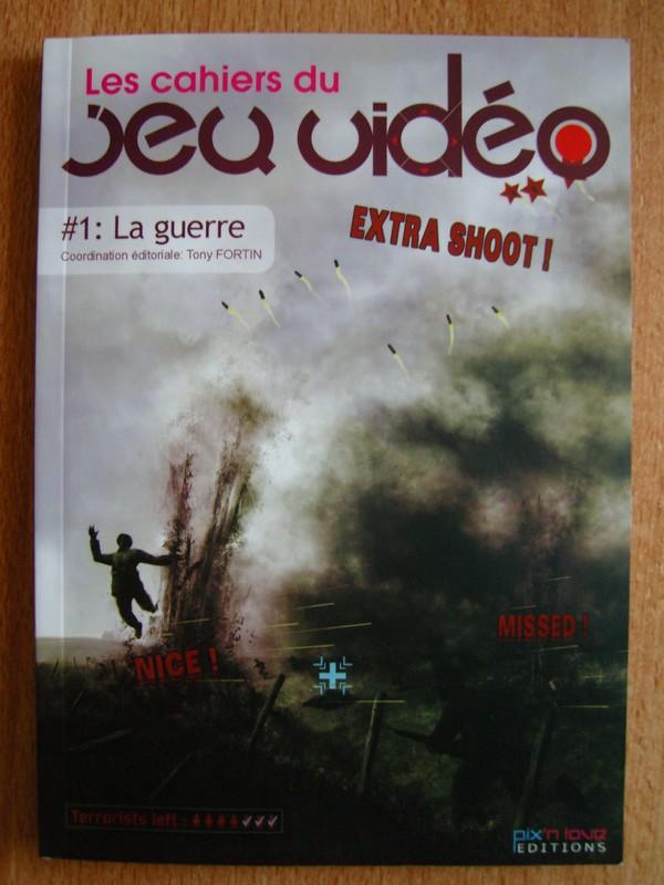 Les Cahiers du Jeu Vidéo #1 La Guerre