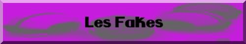 Les Fakes